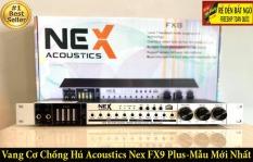 [ HÀNG LOẠI 1 ] Vang Cơ Chống Hú Acoustics NEX FX9 Plus Cao Cấp-Mẫu Mới 2020, Echo Cực Nhanh, Âm Thanh Cực Hay, Dùng Cho Karaoke, Đáp Tuyến Tần Số Rộng, Điều Chỉnh Âm Sắc Dễ Dàng, Chất Âm Dày Và Sống Động, Có Mã Code Để Kiểm Tra
