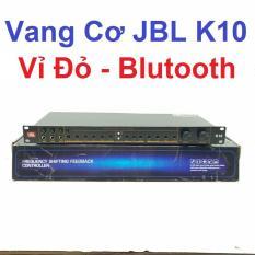 Vang cơ JBL K10,Vỉ đỏ ,Bluetooth , bản mới nhất 2019 ,Vang cơ chống hú mới