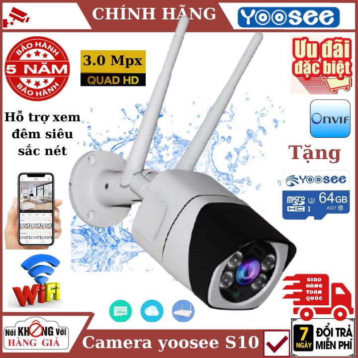 ( Tặng thẻ nhớ 64G + Bảo hành 5 năm – mua nguồn riêng 29k ) Camera , Camera wifi ngoài trời yoosee S10 , 3.0 MPx , Đàm thoại 2 chiều , chống nước IP67 , cảm biến chuyển động, Camera an ninh, camera ip, camera yoosee, camera chống nước