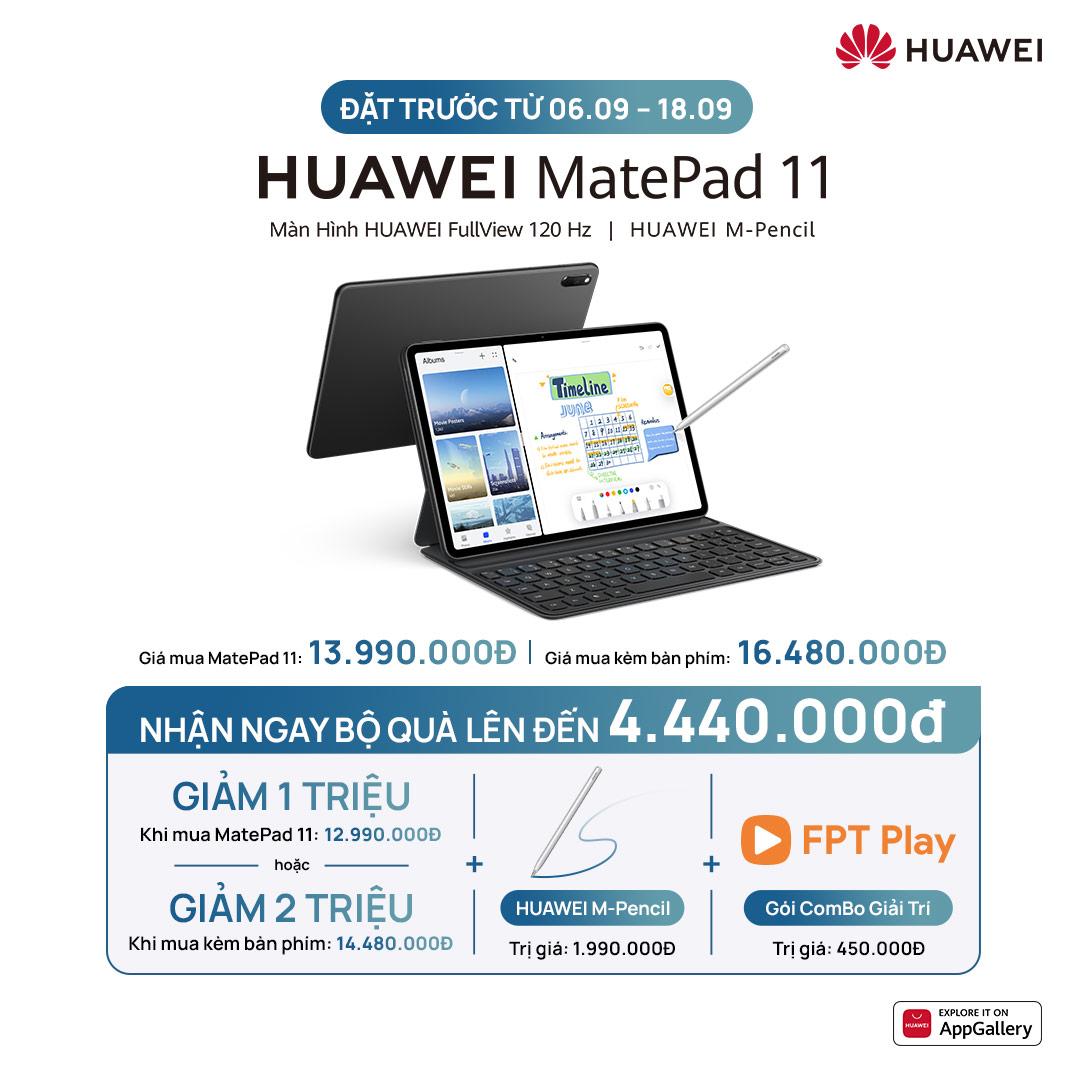 Đặt Trước Từ 06.09 – 18.09   TRẢ GÓP 0%   Máy Tính Bảng Huawei MatePad 11   Màn Hình HUAWEI FullView 120 Hz   HUAWEI M-Pencil   Hàng Phân Phối Chính Hãng   [GIAO HÀNG DỰ KIẾN 19.09]