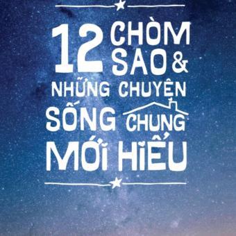 12 Chòm Sao Và Những Chuyện Sống Chung Mới Hiểu - 8042865 , AS398MEAA29RKXVNAMZ-3886452 , 224_AS398MEAA29RKXVNAMZ-3886452 , 89000 , 12-Chom-Sao-Va-Nhung-Chuyen-Song-Chung-Moi-Hieu-224_AS398MEAA29RKXVNAMZ-3886452 , lazada.vn , 12 Chòm Sao Và Những Chuyện Sống Chung Mới Hiểu