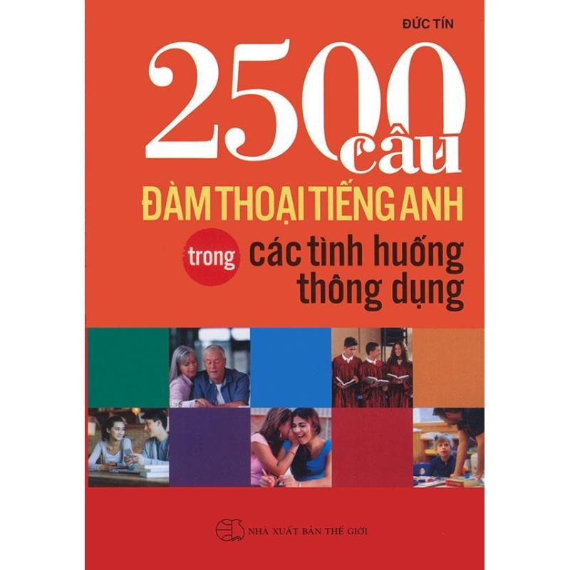 Mua 2500 câu đàm thoại tiếng Anh trong các tình huống thông dụng