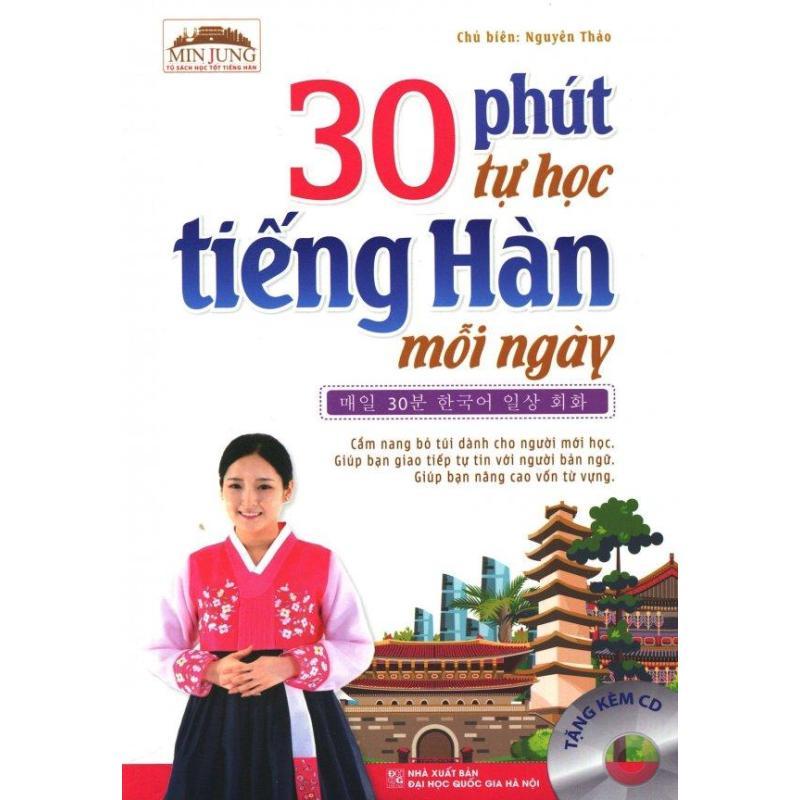 Mua 30 Phút Tự Học Tiếng Hàn Mỗi Ngày (Tặng Kèm CD) - Nguyên Thảo