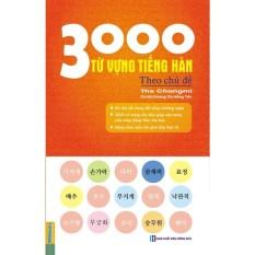 Bảng Giá 3000 từ vựng tiếng Hàn theo chủ đề