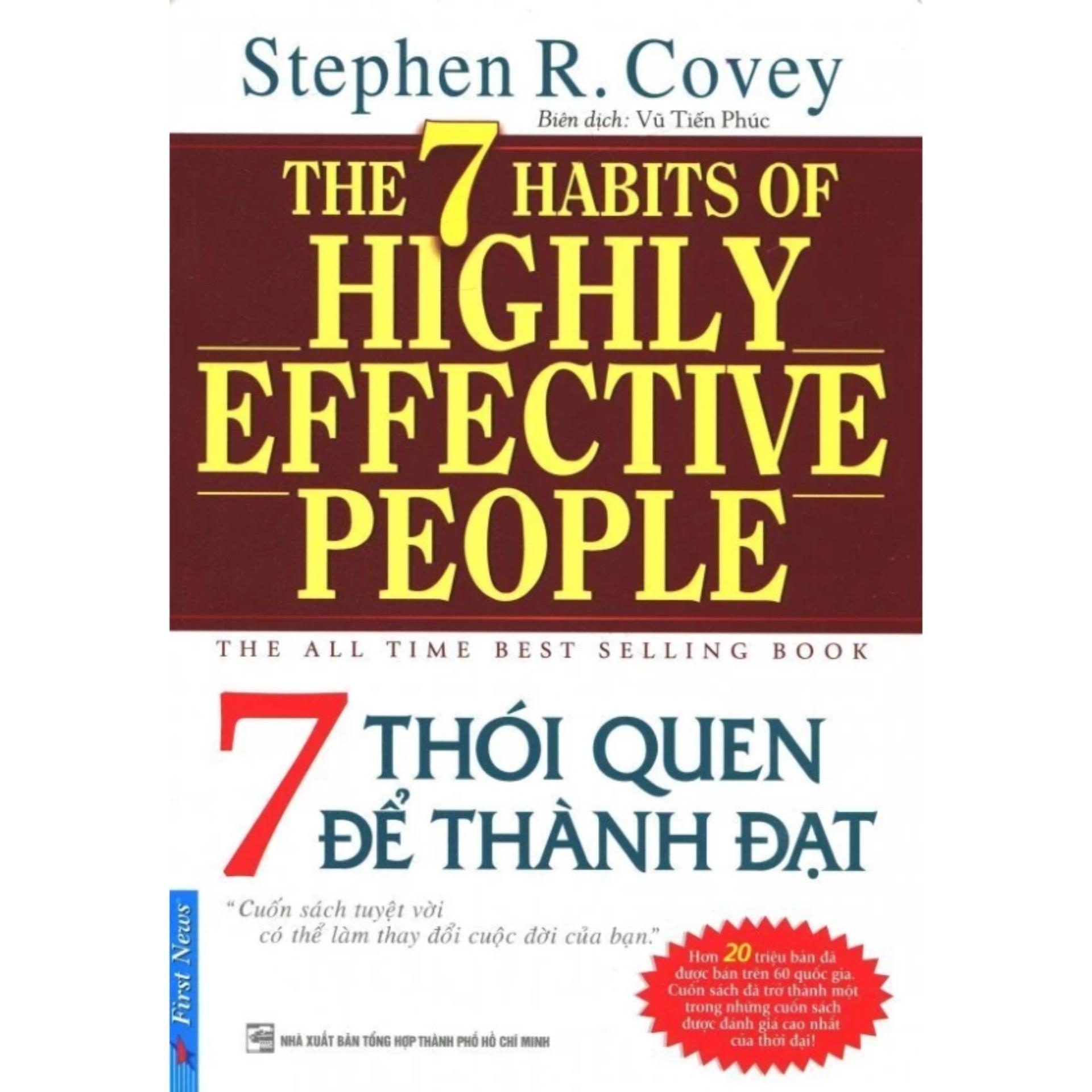 7 Thói Quen Để Thành Đạt (Tái Bản 2016) - Vũ Tiến Phúc,Stephen R. Covey