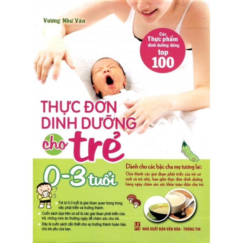 Mua 80_Thực đơn dinh dưỡng cho trẻ từ 0 - 3 tuổi