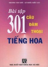 Bài tập 301 câu đàm thoại tiếng Hoa