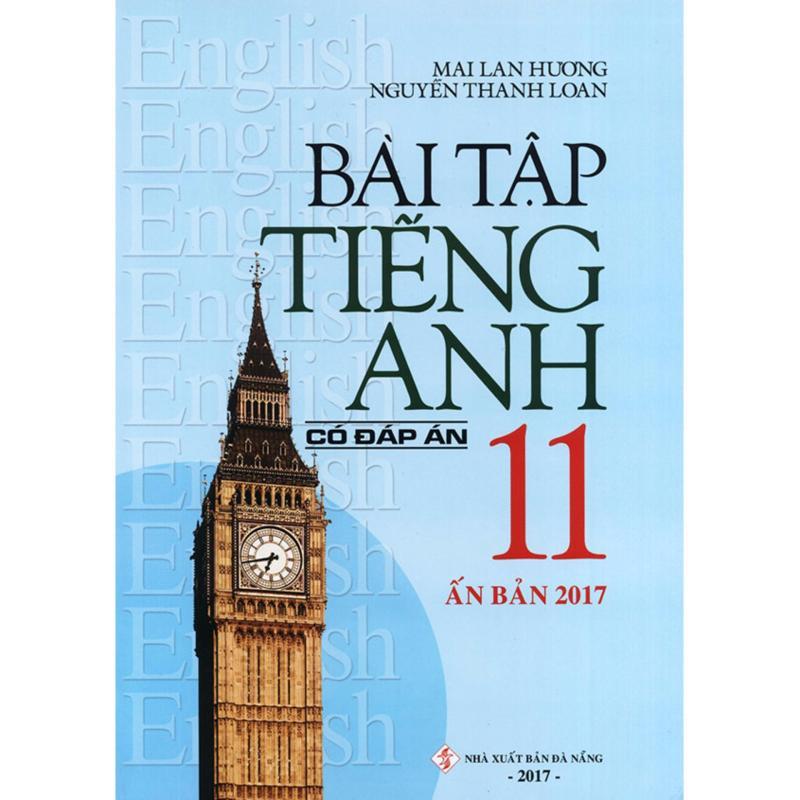 Mua Bài tập tiếng Anh lớp 11 - Không đáp án - Mai Lan Hương (Ấn bản 2017)