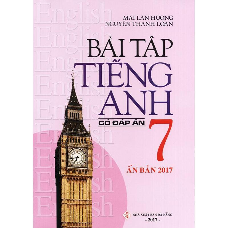 Mua Bài tập tiếng Anh lớp 7 - Có đáp án - Mai Lan Hương (Ấn bản 2017)