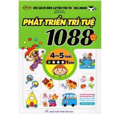 Bộ Sách Rèn Luyện Trí Thông Minh – Phát Triển Trí Tuệ 1088 Câu Đố – Dành Cho Trẻ Từ 4 Đến 5 Tuổi (Tập 1)