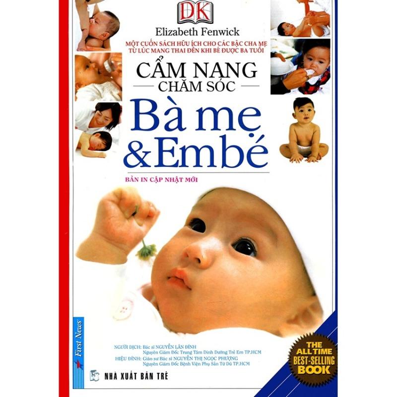 Mua Cẩm Nang Chăm Sóc Bà Mẹ Và Em Bé (Bản In Cập Nhật Mới)