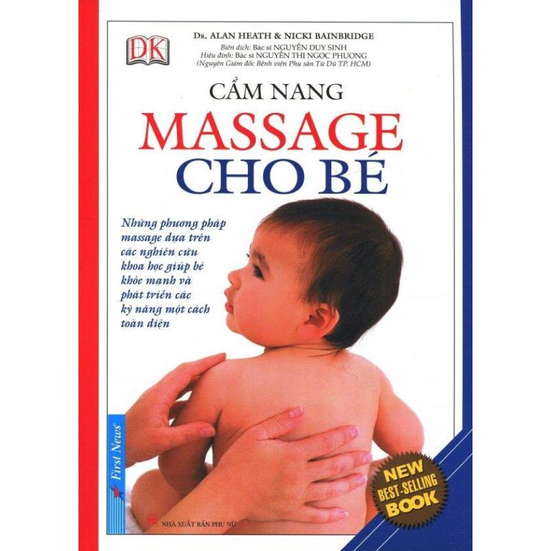 Mua Cẩm Nang Massage Cho Bé (Tái Bản 2015) - Bs. Nguyễn Duy Sinh,Nicki Bainbridge,Alan Health
