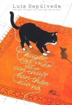 Ebook Chuyện Con Mèo Và Con Chuột Bạn Thân Của Nó - Hoàng Nhụy,LuisSepúlveda PDF