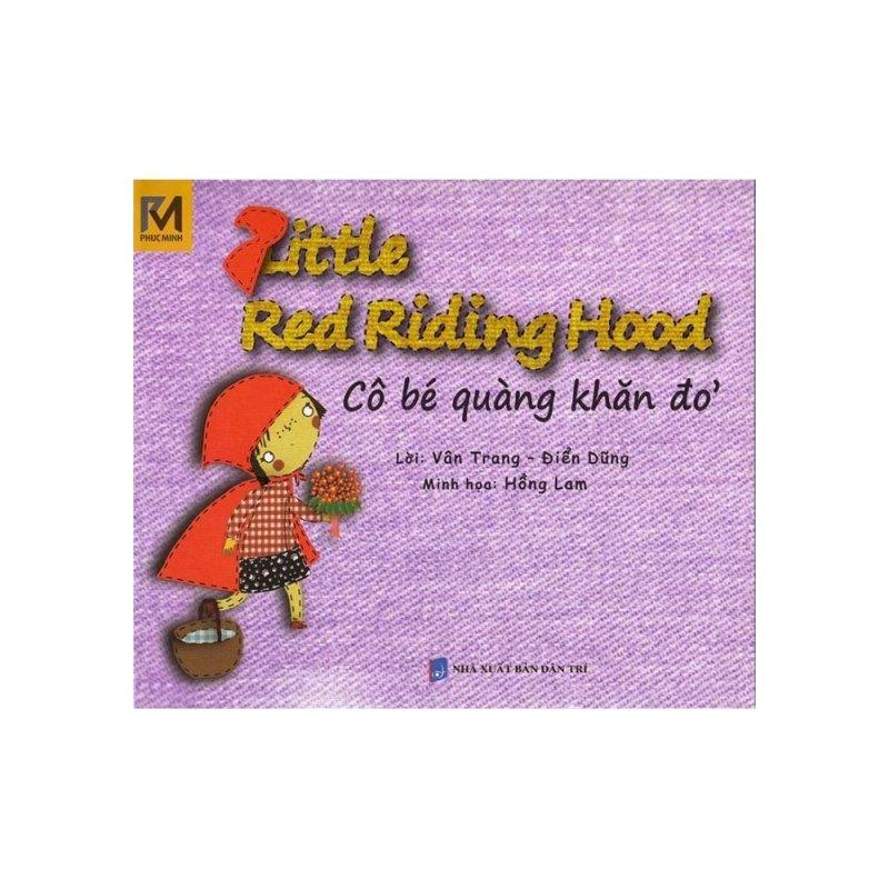 Mua Cô Bé Quàng Khăn Đỏ - Little Red Riding Hood (Song Ngữ Việt - Anh)