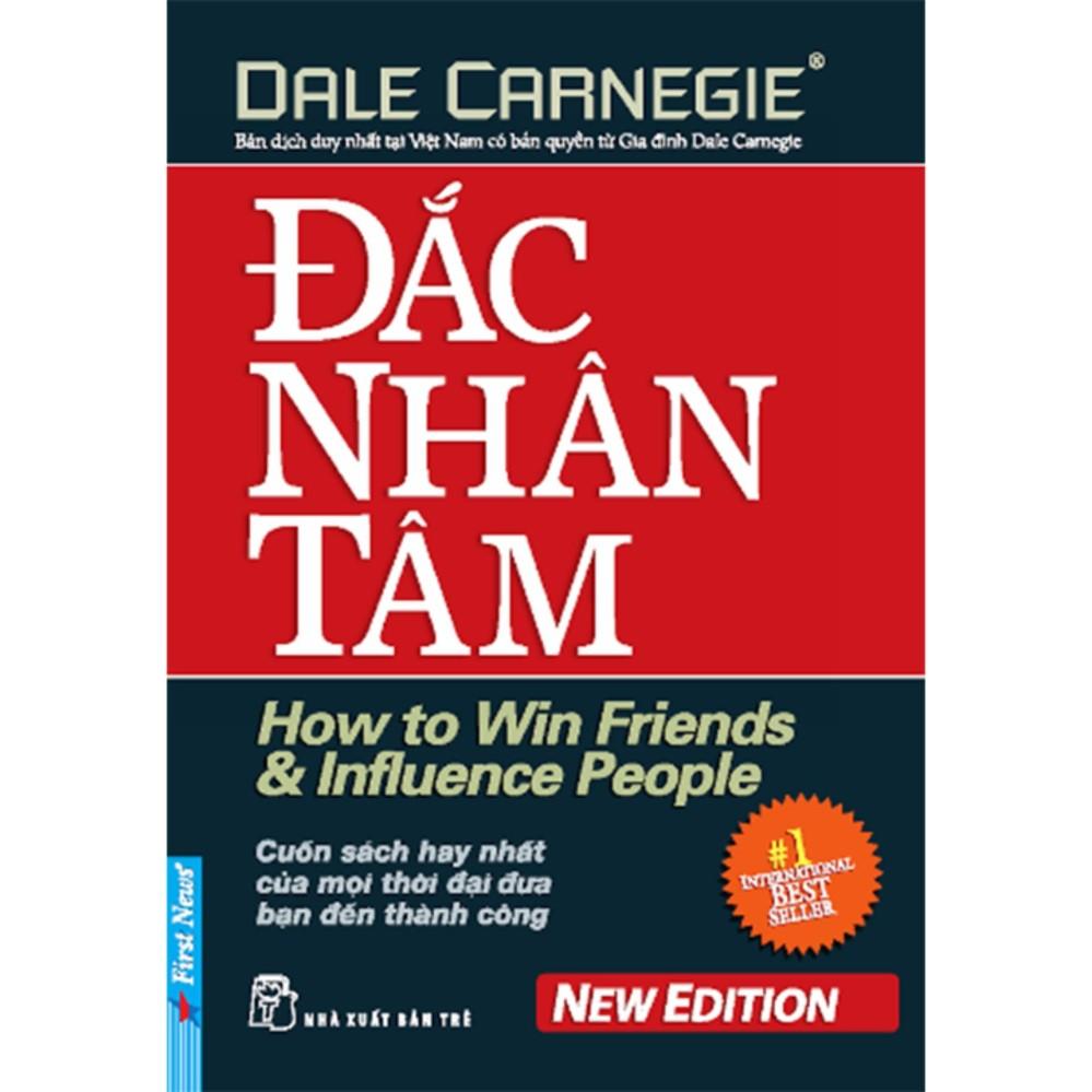 Đắc Nhân Tâm - Dale Carnegie, First News