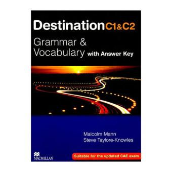Destination C1 & C2 - Grammar & Vocabulary - Malcolm Mann & Steve Taylor-Knowles