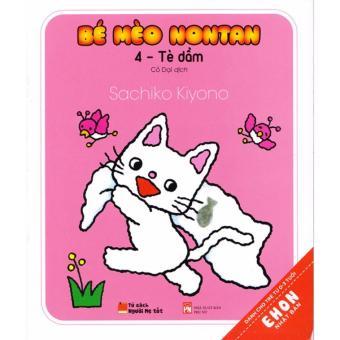 Ehon Nhật Bản - Bé Mèo Nontan Tập 4 - Tè Dầm