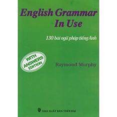 English Grammar In Use – 130 Bài Ngữ Pháp Tiếng Anh