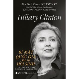 Hillary clinton - bí mật quốc gia và sự hồi sinh - 8030207 , AL495MEAA7TLD1VNAMZ-14803651 , 224_AL495MEAA7TLD1VNAMZ-14803651 , 189000 , Hillary-clinton-bi-mat-quoc-gia-va-su-hoi-sinh-224_AL495MEAA7TLD1VNAMZ-14803651 , lazada.vn , Hillary clinton - bí mật quốc gia và sự hồi sinh