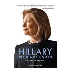Mua Hillary Rodham Clinton: A Woman Living History