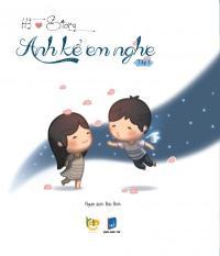 HJ Story – Anh Kể Em Nghe (Tập 1) – Bảo Bình,Andrew Hou