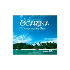 Hòa Tấu Nhạc Cụ Ocarina – Songs for Baby Jane (CD)