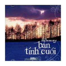 Hòa Tấu Những Tình Khúc Bất Tử Vol.7 – Bản Tình Cuối (CD)
