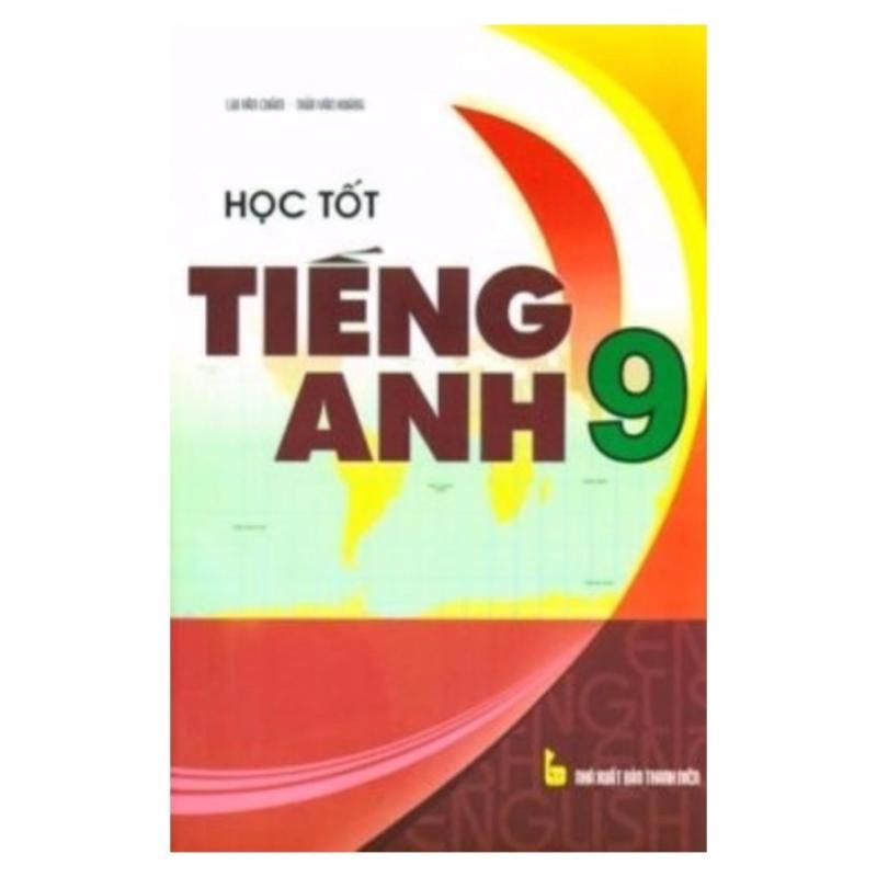 Mua Học Tốt Tiếng Anh 9