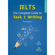 IELTS The Complete Guide to Task 1 Writing