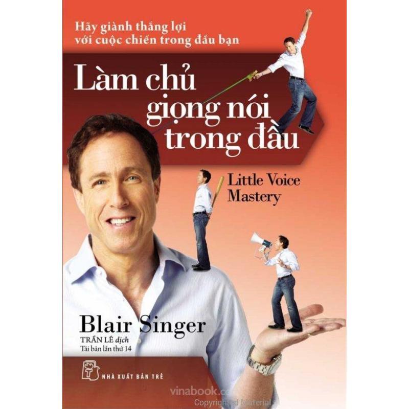 Mua Làm Chủ Giọng Nói Trong Đầu (Tái Bản 2017) - Trần Lê,Blair Singer