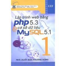 Mua Lập trình web bằng PHP 5.3 và cơ sở dữ liệu MySQL 5.1 (Tập 1)