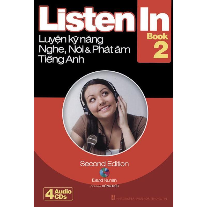 Mua Listen In book 2 - Luyện kỹ năng nghe, nói & phát âm tiếng Anh (kèm 4 CD)