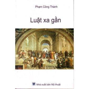 Ebook Luật xa gần PDF
