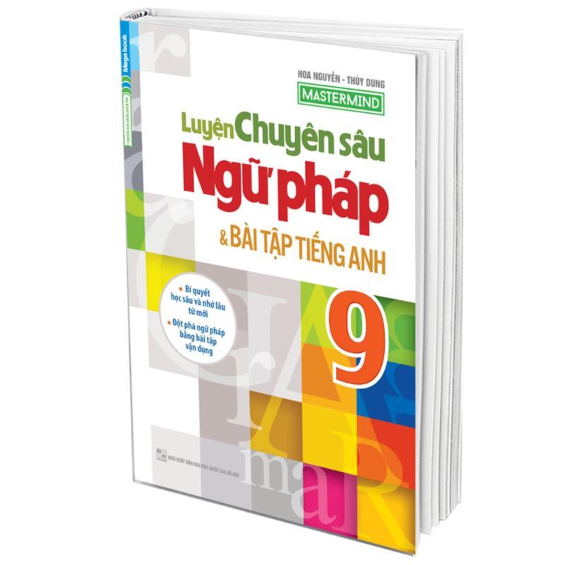 Mua Luyện Chuyên Sâu Ngữ Pháp và Bài Tập Tiếng Anh Lớp 9