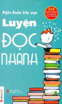 Luyện Đọc Nhanh - Hồng Thắng,Alpha Books biên soạn