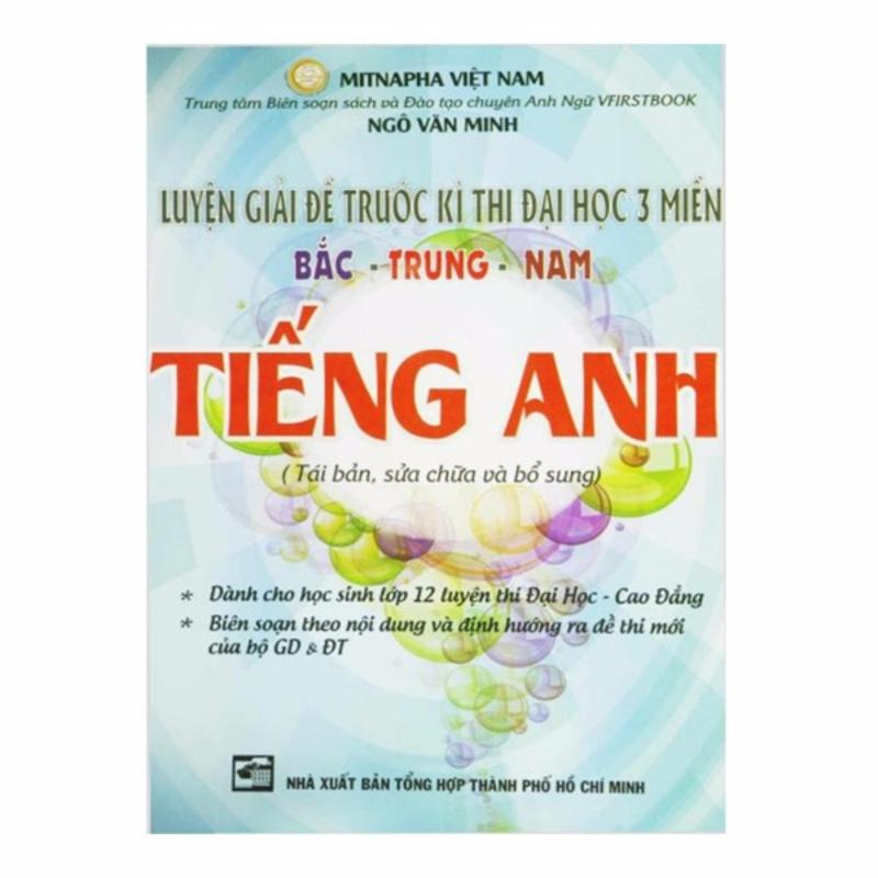 Mua Luyện Giải Đề Thi Đại Học 3 Miền Bắc Trung Nam Tiếng Anh