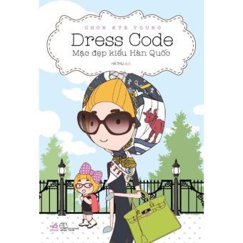Ebook Mặc Đẹp Kiểu Hàn Quốc (Dress Code) PDF
