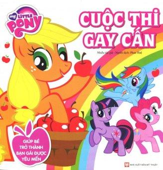 My Little Pony - Cuộc Thi Gay Cấn - Nhiều Tác Giả,Phan Huệ
