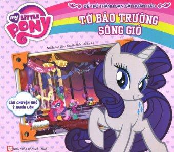 My Little Pony - Tờ Báo Trường Sóng Gió - Nhiều Tác Giả,Dung Lê