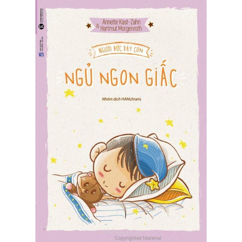 Mua Người Đức Dạy Con Ngủ Ngon Giấc - Hartmut Morgenroth,Annette Kast-Zahn,Nhóm dịch HANUtrans