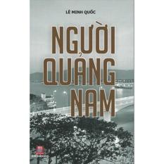 Người Quảng Nam – Lê Minh Quốc