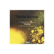 Nhạc Phạm Duy: Thà Như Giọt Mưa – Fusion Orchestra (CD)