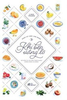 Ebook Nhật ký học làm bánh 3 - Khi bếp vắng lò PDF