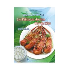 Mua Những Món Ngon Việt Nam - Song Ngữ Pháp - Việt