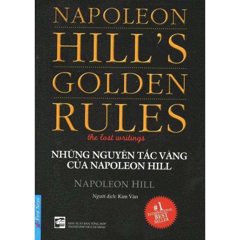 Mua Những Nguyên Tắc Vàng Của Napoleon Hill (Tái Bản 2016) - Kim Vân,Napoleon Hill