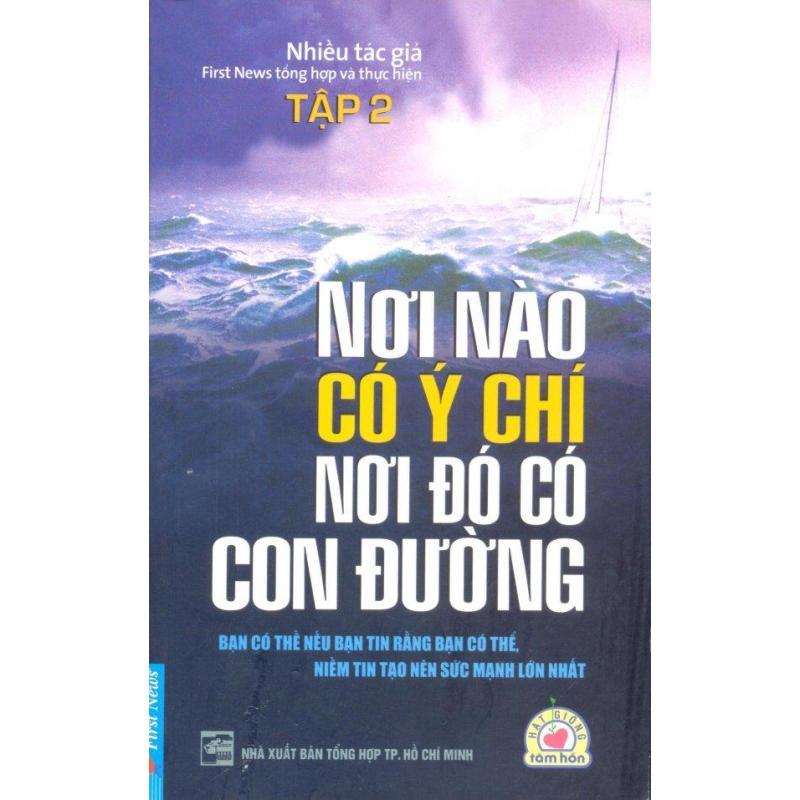 Mua Nơi Nào Có Ý Chí, Nơi Đó Có Con Đường - Tập 2 - Tái bản 12/11/2011 - Nhiều Tác Giả