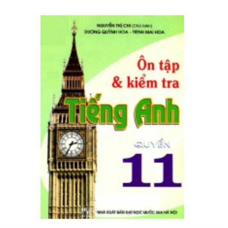 Mua Ôn Tập Và Kiểm Tra Tiếng Anh 11