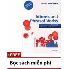Oxford Word Skills – Idioms And Phrasal Verbs – Advanced
