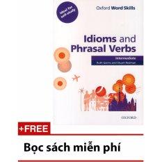 Oxford Word Skills – Idioms And Phrasal Verbs – Intermediate