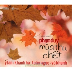 Phạm Duy – Mùa thu chết (CD)